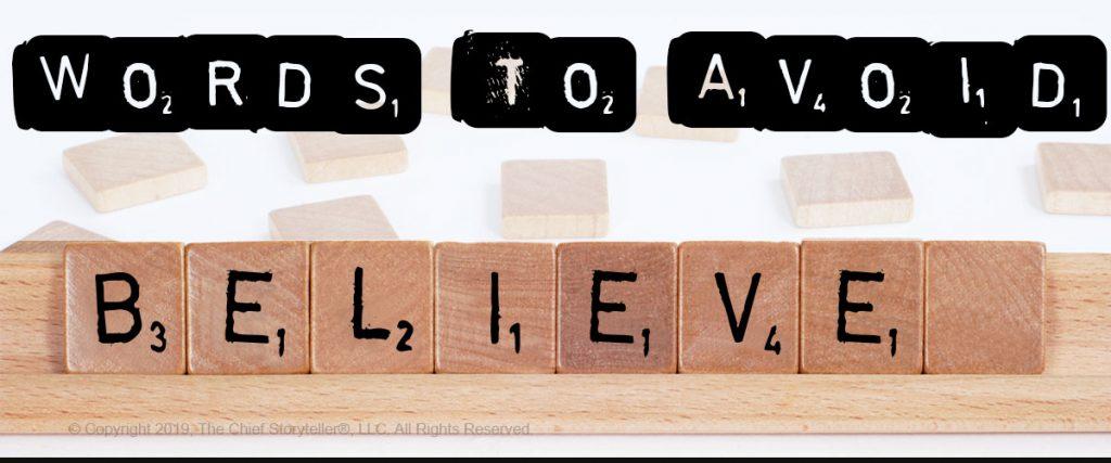 scrabble letters, Words to Avoid, Believe