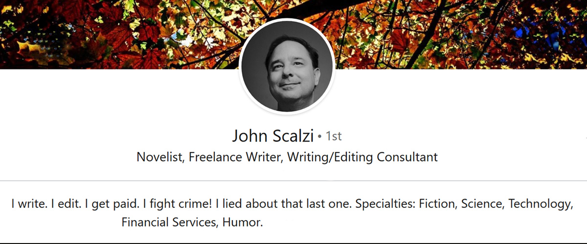 copy of linkedin bio profile of best selling author john scalzi, whom is featured in this blog