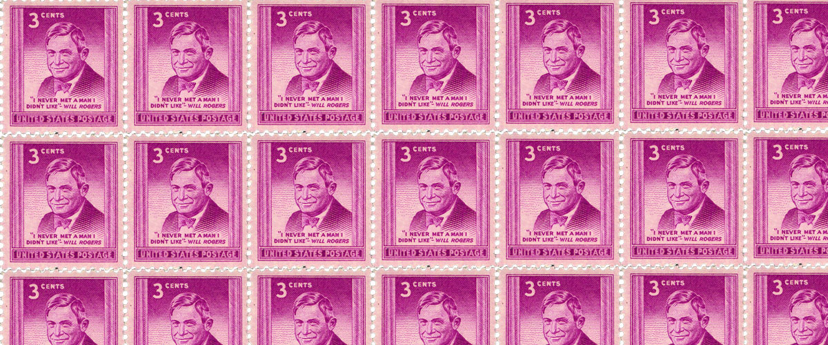 1948 stamp of Will Rogers and his famous quote, I never met a man I didn't like - three rows of stamps filling in entire image