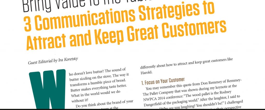 article from the national wood product and container association - three communication strategies to attract and keep great customers