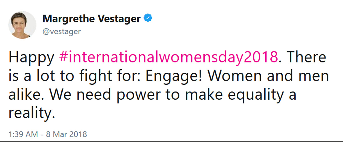 celebrate international women's day - tweet from Margrethe Vestager, European Commissioner for Competition