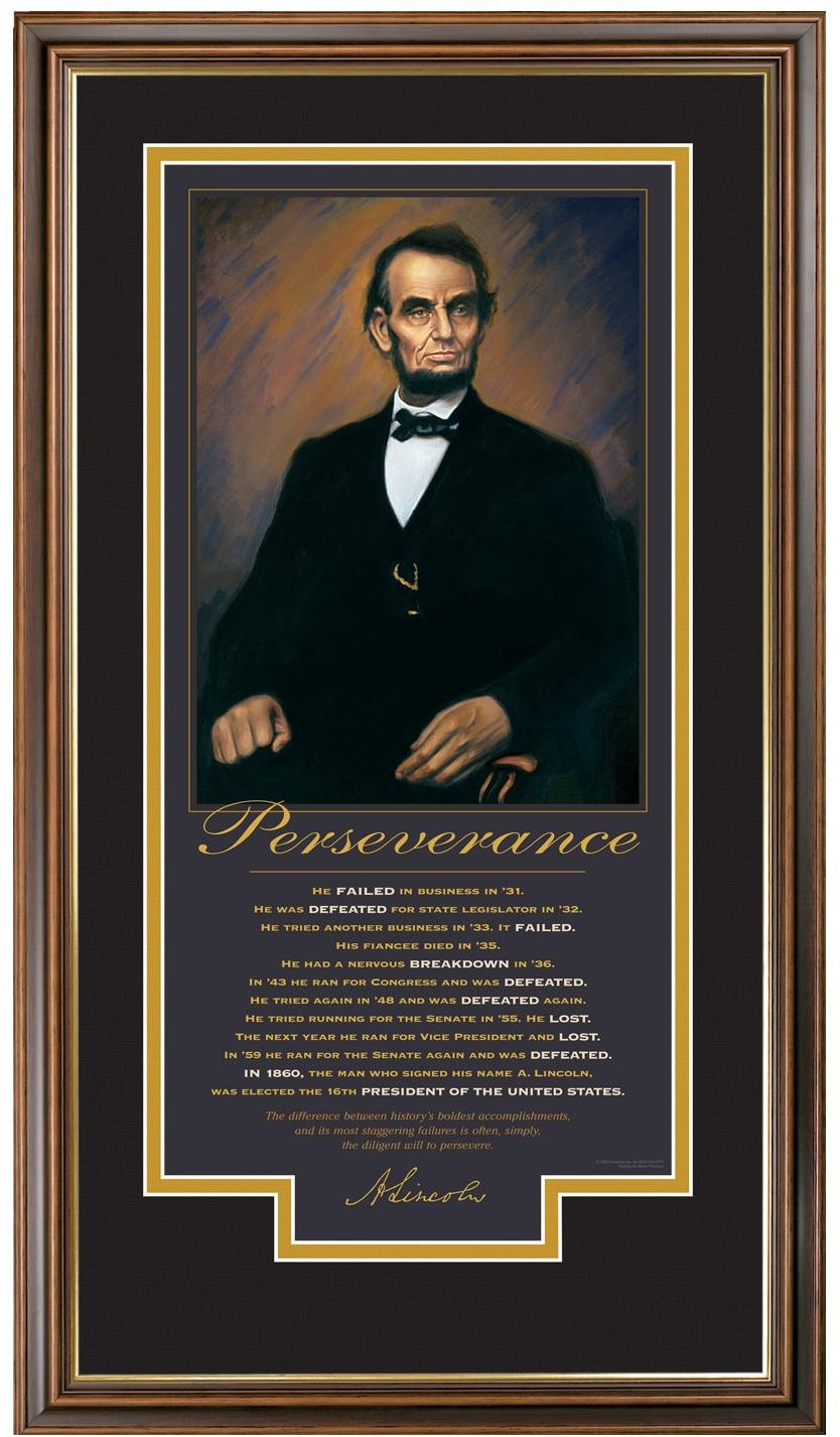 A Personal Lesson In Perseverance Inspired By Abraham Lincoln