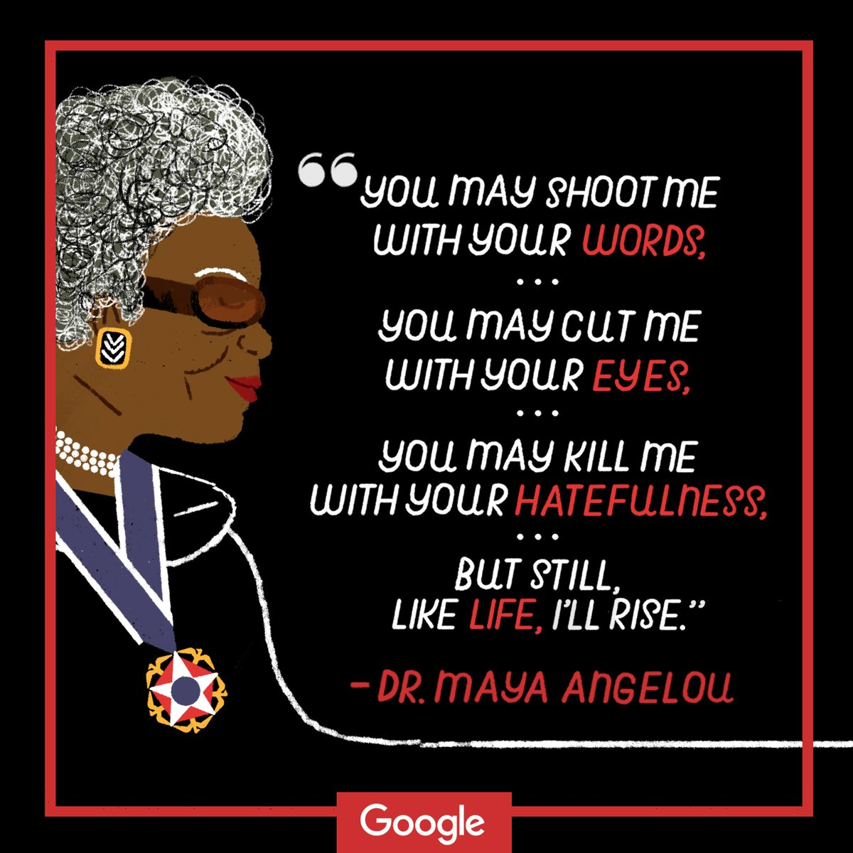 google-created quote in honor of Dr. Maya Angelou's 90th Birthday