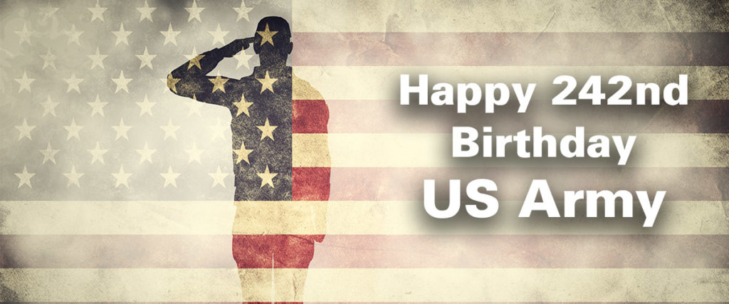 happy 242nd birthday us army - in the year 2017
