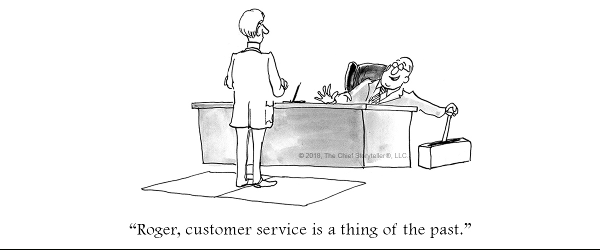 "cartoon showing disregard for customer service with the boss holding the lever to open the trap door to drop the customer service department director into the abyss, black and white with caption ""Roger, customer service is a thing of the past."""