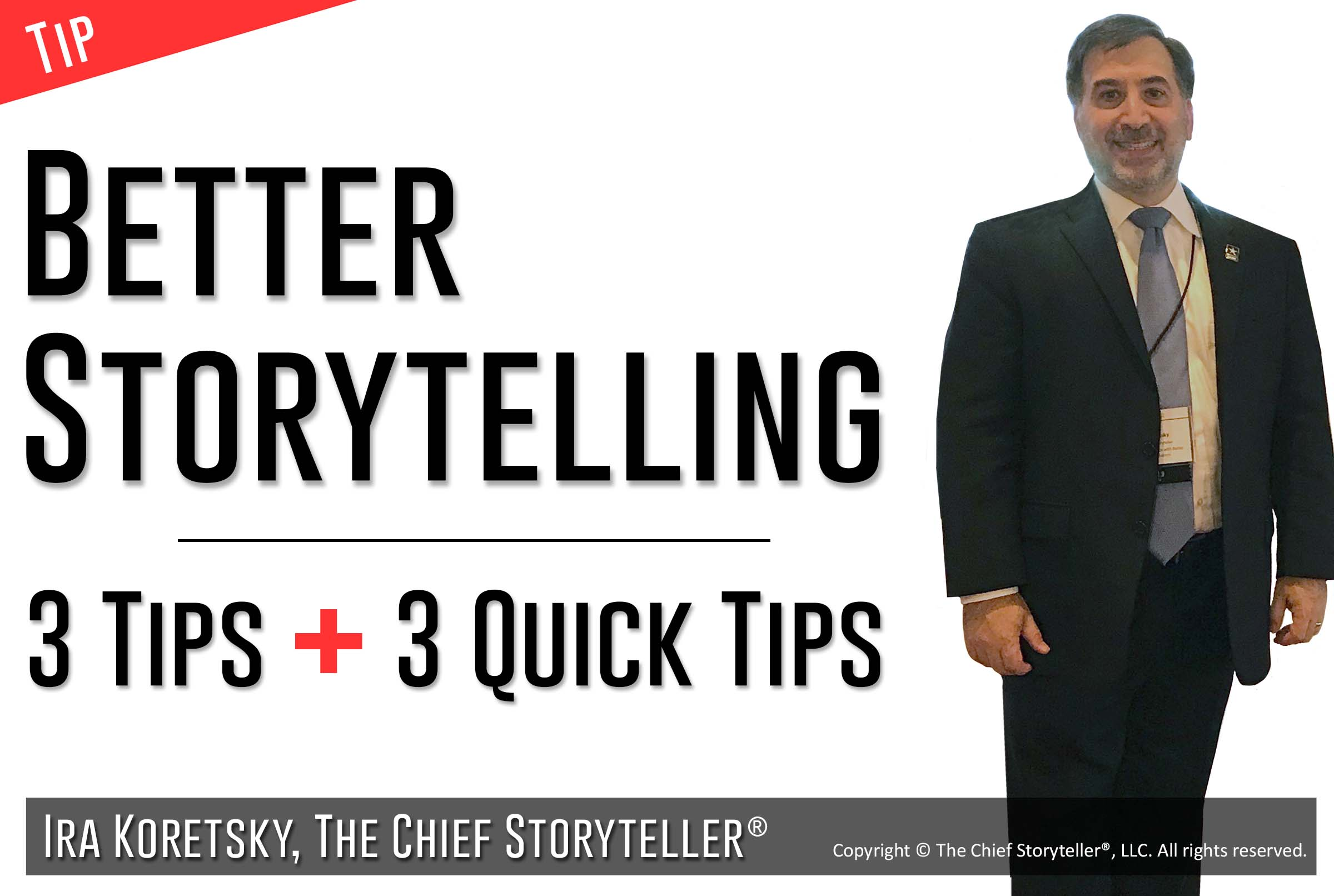 Better Storytelling – 3 Tips