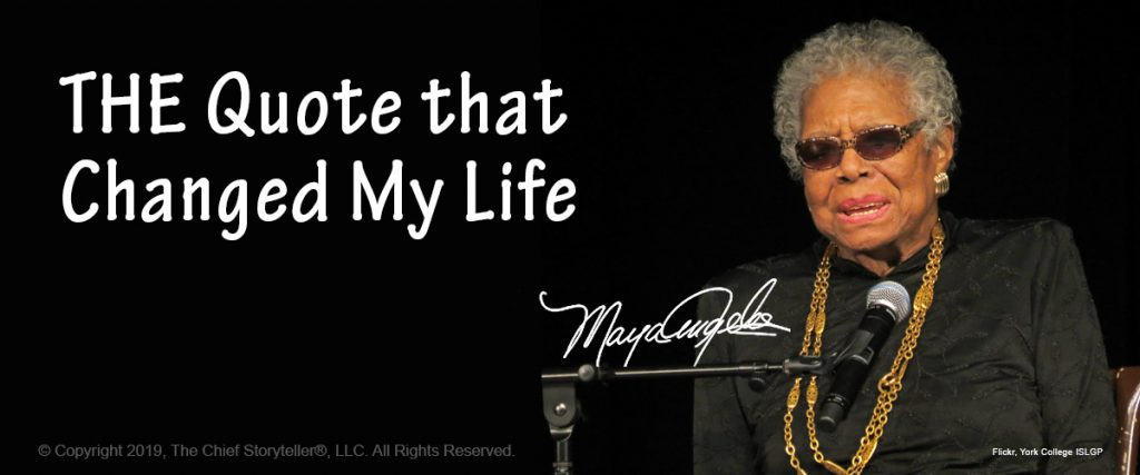 image of Maya Angelou and the blog title, THE quote that changed my life