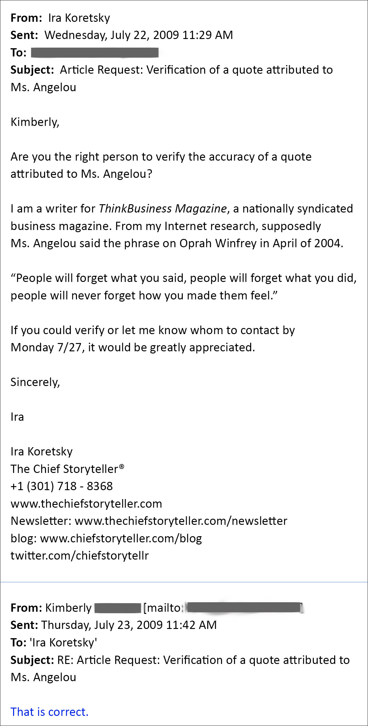 email text between the agent of Maya Angelou and mes a