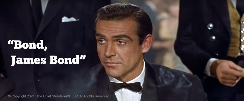 "screen capture from Bond movie, Dr. No, where 007 says, ""Bond, James Bond,"" which is #22 on the top 100 movie quotes"